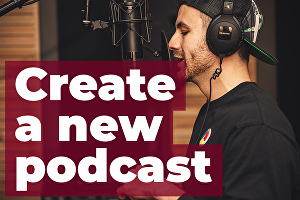 I will help you create a new Podcast