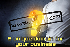 I will find 5 unique domain names for your business