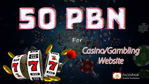 I will create 50 PBN for your Casino or Gambling Website