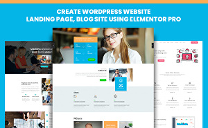 I will create wordpress website, landing page, blog site using elementor pro