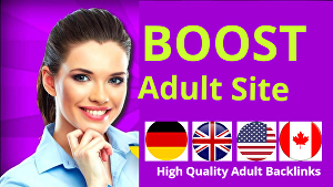 I will build high quality backlinks for adult website