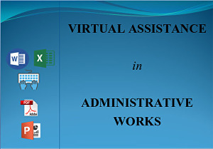 I will be your Administrative Assistant for 3 hours