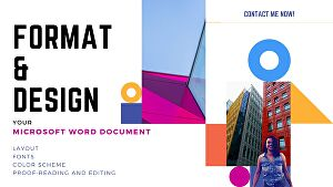 I will format, design, edit your document - MS Word or PDF