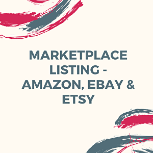 I will do Market Place Listing - eBay, Amazon & Etsy