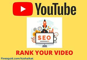 I will do youtube SEO to rank your videos and channel