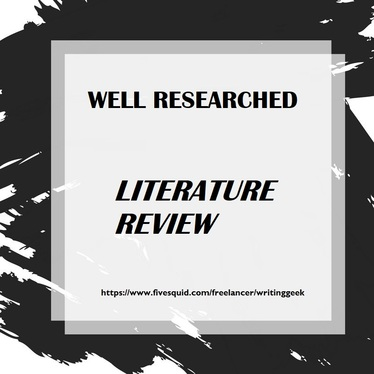 write a well researched literature review