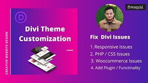 I will do  Divi theme Customization and Fix any Divi Theme issues