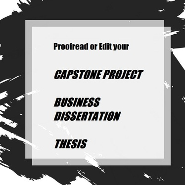 proofread your Capstone project, thesis