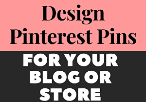 I will design 10 professional Pinterest pins for your Website OR Dropship store