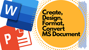 I will create, design, format your MS Word document