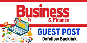 I will Publish Guest Post on Finance or Business Niche Blog