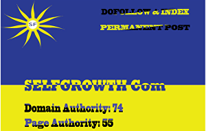 I will publish a guest post on selfgrowth com with dofollow backlink