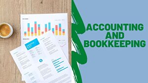 I will do bookkeeping  and accounting