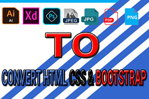 I will  Convert PSD to HTML and CSS Fully Responsive