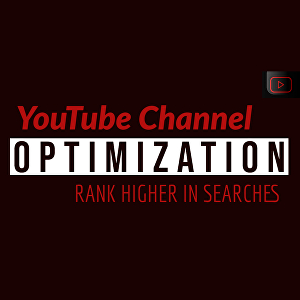 I will optimize your YouTube Channel and up to 3 Videos