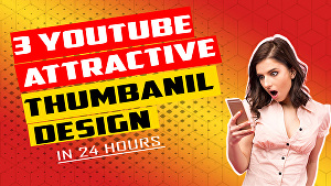 I will design catchy clickable Youtube Thumbnails