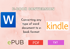 I will do e-book conversion from word document to e-book formats
