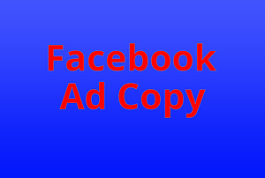I will write high converting facebook ad copy for 3 ads