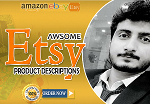 I will write awesome eBay,  Amazon or Etsy Product descriptions for eCommerce online Store