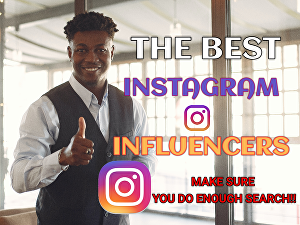 I will find the best instagram influencer
