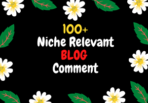 I will Make 100+ high quality niche relevant blog comments BackLinks