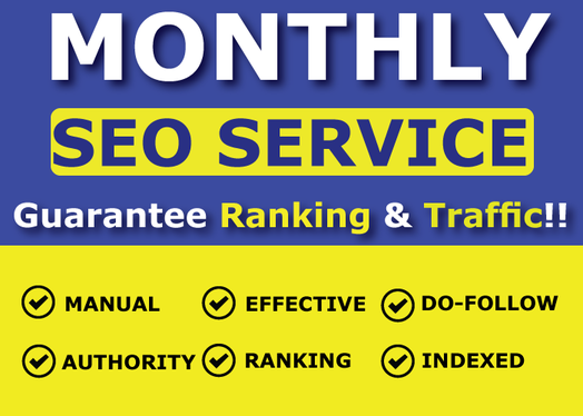 do Monthly SEO Service for Top Google Ranking & Traffic