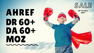 I will increase ahref DR and moz da by 60+