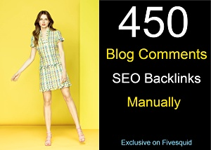 I will create 450 Blog Comments SEO backlinks manually