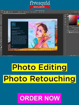 I will do photo editing or photo retouching in Adobe Photoshop