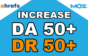 I will Increase Your Website Domain Authority DA50+ and Domain Ratings DR50+ In 30 days