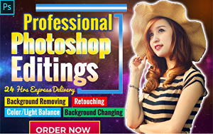 I will do professional any kind of Adobe Photoshop editing within 24 hrs