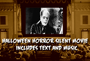 I will create a Silent Horror Movie for Halloween