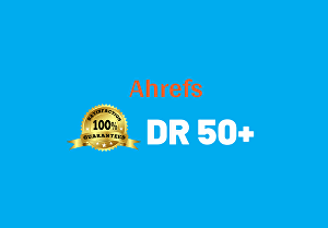 I will increase ahrefs dr domain rating 50 plus