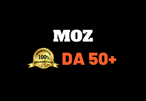 I will boost Moz Domain Authority DA 50 plus