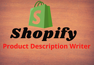 I will write a stunning Shopify product description and listing
