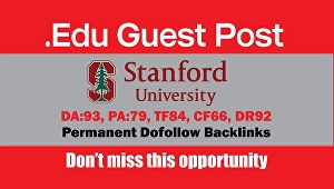 "I will Write and Publish A Guest Post "" Stanford.edu"" DA 93 Backlinks"
