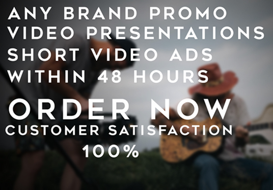 make any brand promotional videos and short video advertisements