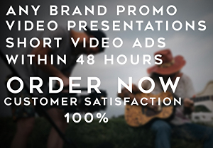 I will make any brand promotional videos and short video advertisements