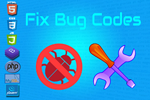 I will fix bug codes issue for html, css, javascript, php, mysql