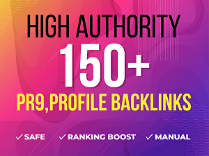 I will  Do 150 High DA Dofollow PR9 Profile Backlinks for google ranking