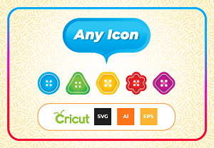 I will create  SVG and  Ai icons for the Cricuit cutting machine