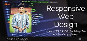 I will provide Responsive Web Design service using HTML5, CSS3, Bootstrap 3/4, and JavaScript, jQ
