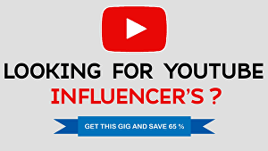 I will make a list of youtube influencer for influencer marketing