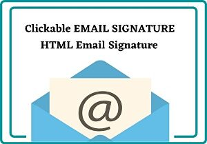 I will create a designable Clickable HTML email signature
