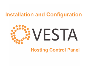 I will install and configure VestaCP on your server