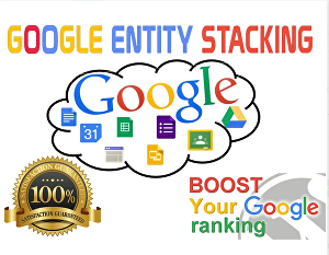 I will create google entity stacking permanent backlinks to boost ranking