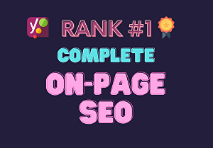 I will do complete WordPress on-page SEO using Yoast SEO plugin  for 3 pages