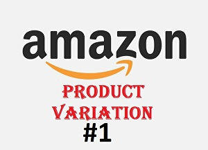 I will create or fix your product listing and variation on amazon