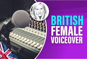 I will record your 100 words British female voiceover today