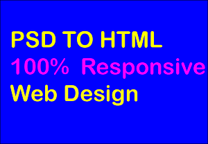 I will convert PSD to HTML responsive theme bootstrap 4